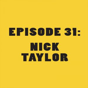 LTF Featured Image Episode 31 Nick Taylor